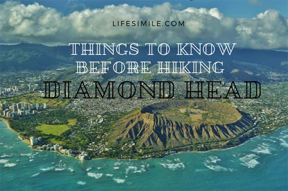 Things to Know Before Hiking Diamond Head