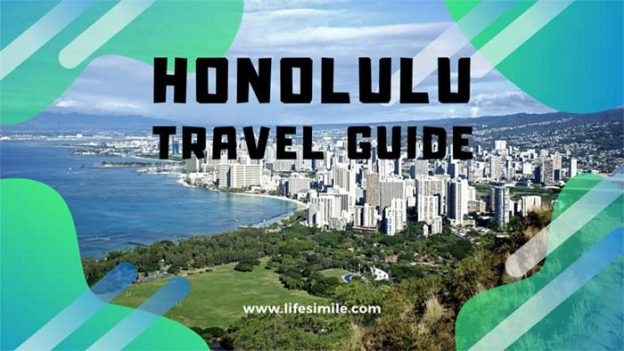 Honolulu Travel Guide for the Adventurous Tourists
