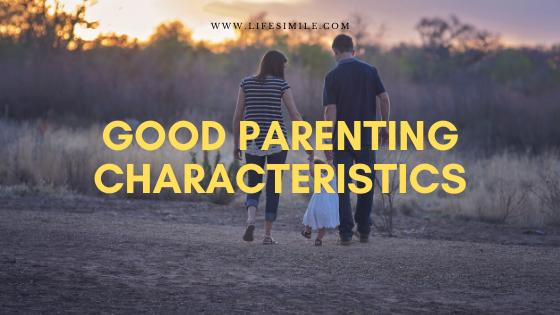 good parenting characteristics