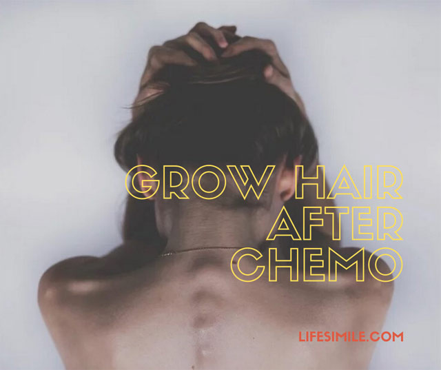 Grow Hair after Chemo – You Can try