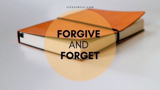 How to Forgive and Forget
