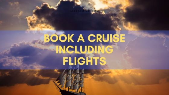 How to Book Cruises with Flights Included