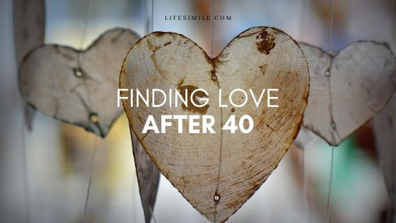 Finding Love after 40 Requires These 7 Things