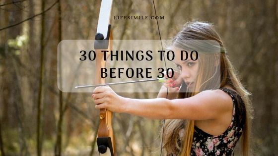 30 Things to Do before 30 to Greet Success