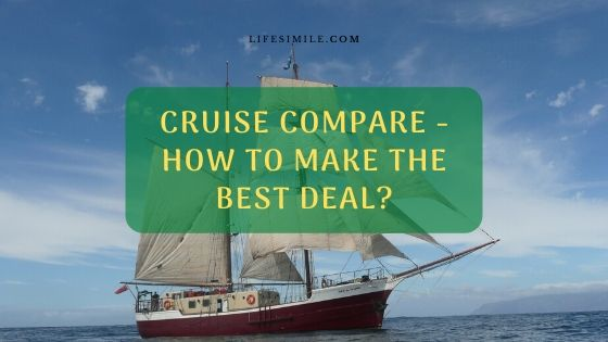 Cruise Compare – How to Make the Best Deal?