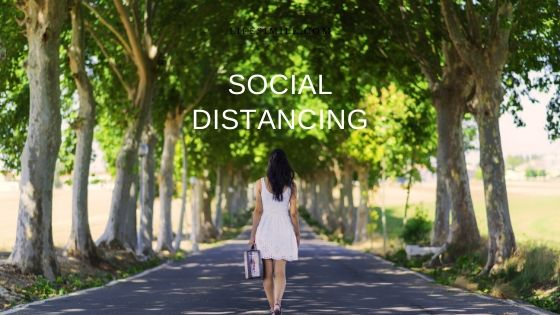 Go and Do these 12 Things for Social Distancing