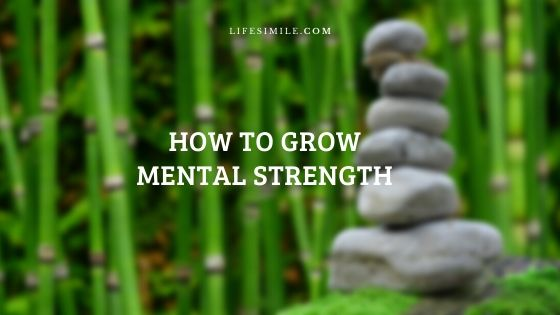 How to Grow Mental Strength in One Week?