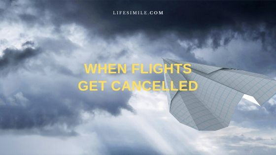 What Next When Do Flights Get Cancelled due to Weather?