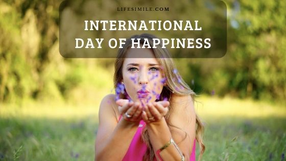 How to Celebrate the International Day of Happiness?