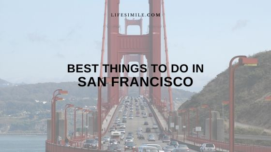 best things to do in San Francisco right now
