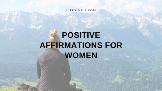 List of Positive Affirmations for Brave Women