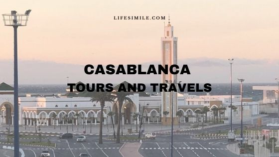 15 Popular Places in Casablanca Tours and Travels