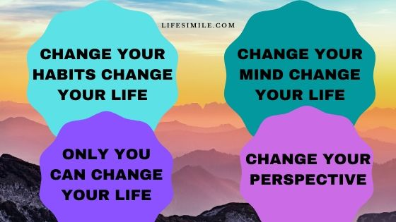 49 Life Changing Acts – I Want to Change My Life
