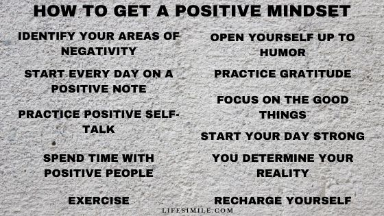 How to Get and Retain A More Positive Mindset
