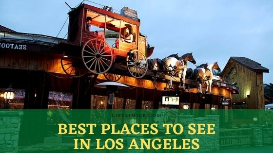 best places to see in los angeles best places to visit in los angeles top attractions in los angeles best day trips from los angeles top places to visit in los angeles best attractions in los angeles top 10 los angeles attractions