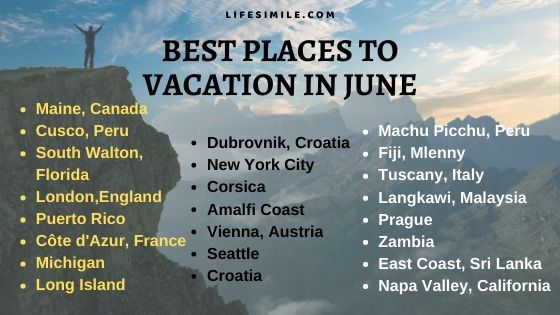 30 Best Places to Enjoy Vacation in June with Family