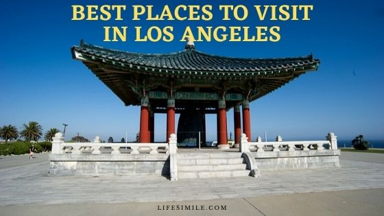 best places to visit in los angeles top attractions in los angeles best day trips from los angeles top places to visit in los angeles best attractions in los angeles best places to see in los angeles top 10 los angeles attractions