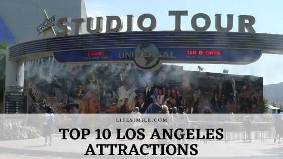 Top 10 Los Angeles Attractions for Family Vacation