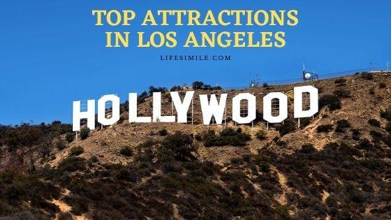 10 Top Attractions in Los Angeles in Public Reviews